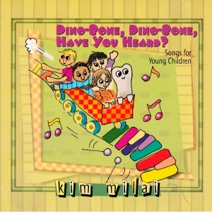 Dinobone Dinobone Have You Heard? Songs for Young Children
